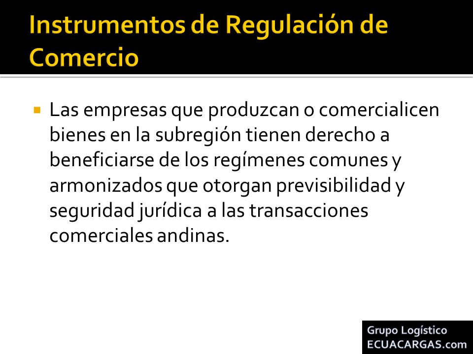Instrumentos de Regulación de Comercio