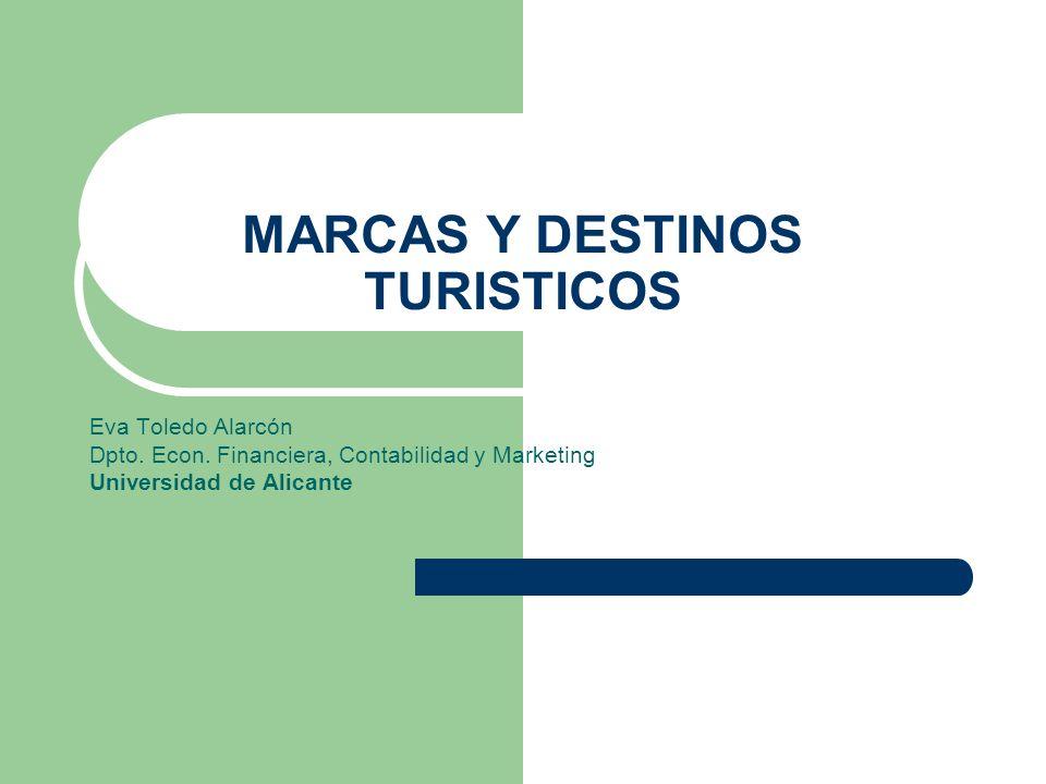 MARCAS Y DESTINOS TURISTICOS