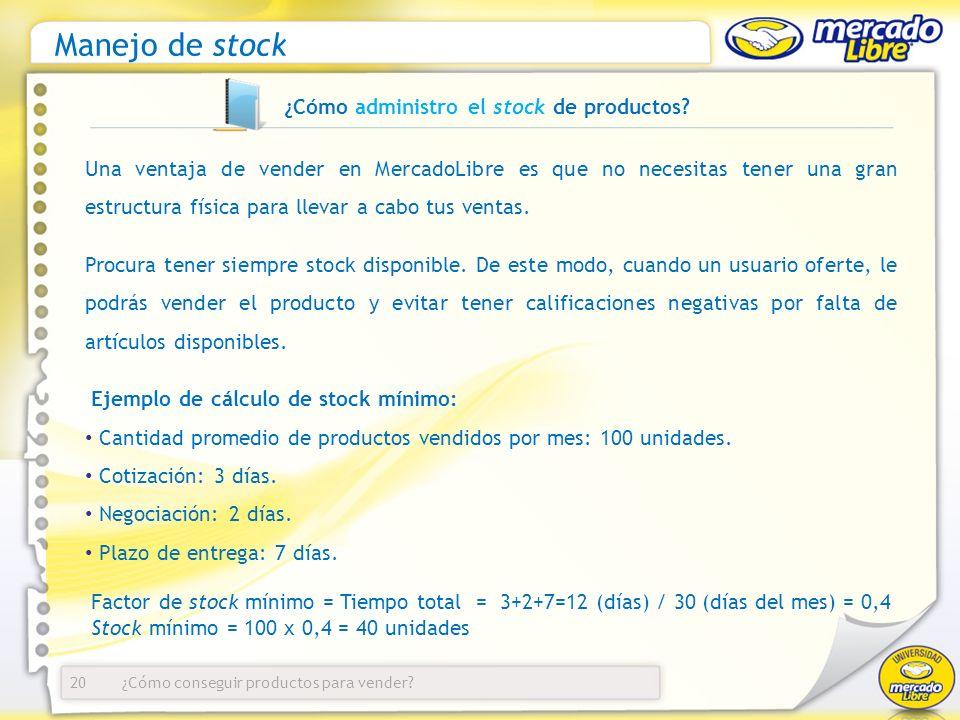 ¿Cómo administro el stock de productos