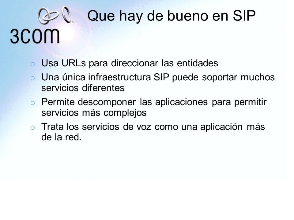 Que hay de bueno en SIP Usa URLs para direccionar las entidades