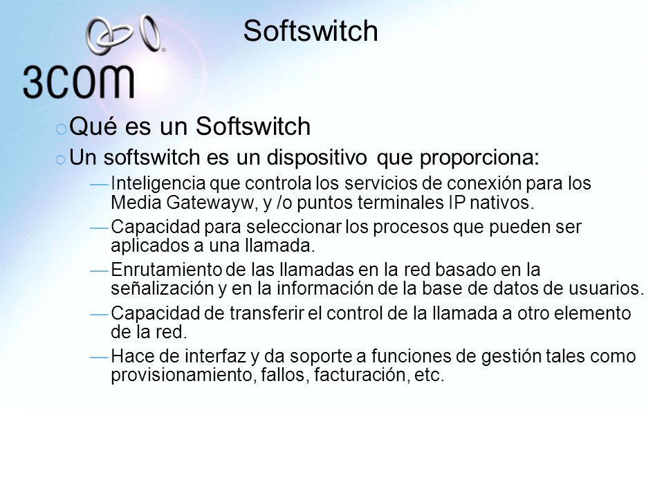 Softswitch Qué es un Softswitch