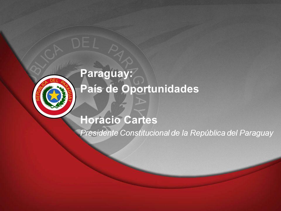 Paraguay: País de Oportunidades Horacio Cartes