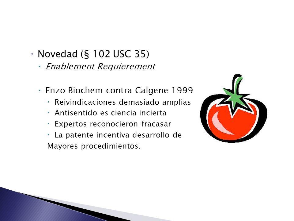 Novedad (§ 102 USC 35) Enablement Requierement