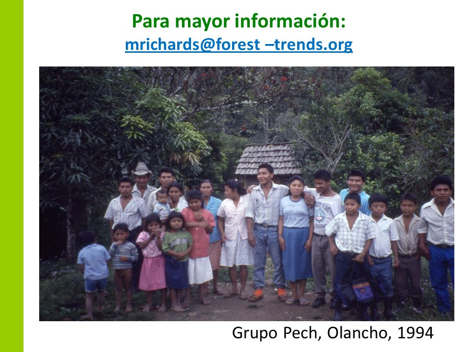 Para mayor información: mrichards@forest –trends.org