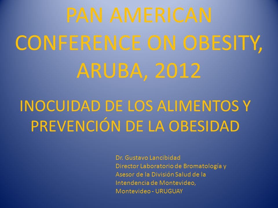 PAN AMERICAN CONFERENCE ON OBESITY, ARUBA, 2012