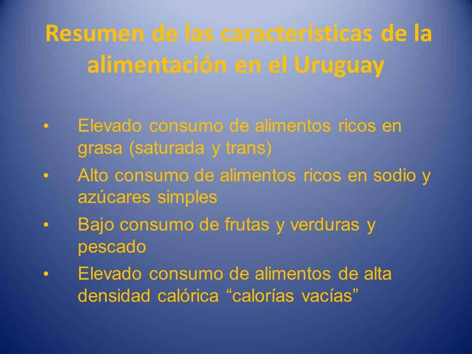 Resumen de las características de la alimentación en el Uruguay