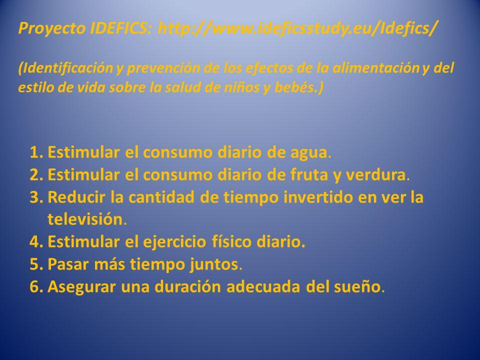 Proyecto IDEFICS: http://www.ideficsstudy.eu/Idefics/