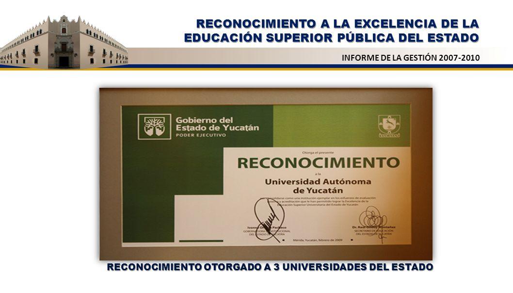 RECONOCIMIENTO A LA EXCELENCIA DE LA EDUCACIÓN SUPERIOR PÚBLICA DEL ESTADO