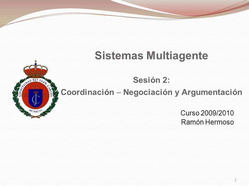 Sesión 2: Coordinación  Negociación y Argumentación