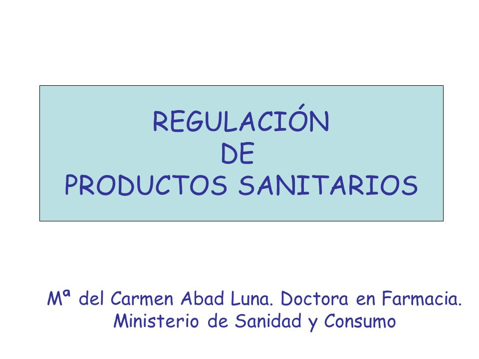 REGULACIÓN DE PRODUCTOS SANITARIOS