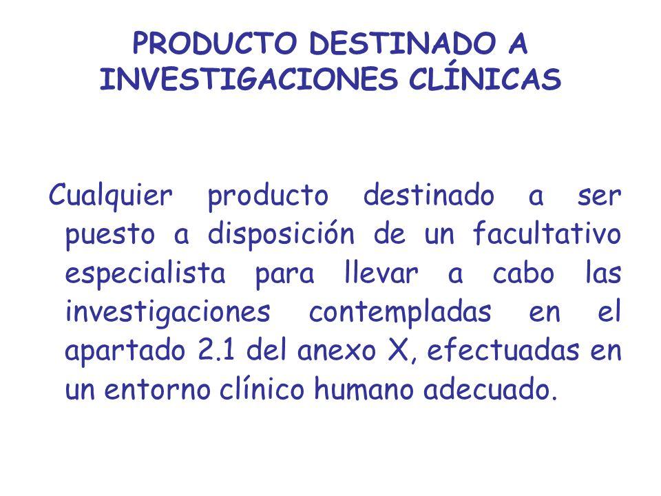 PRODUCTO DESTINADO A INVESTIGACIONES CLÍNICAS