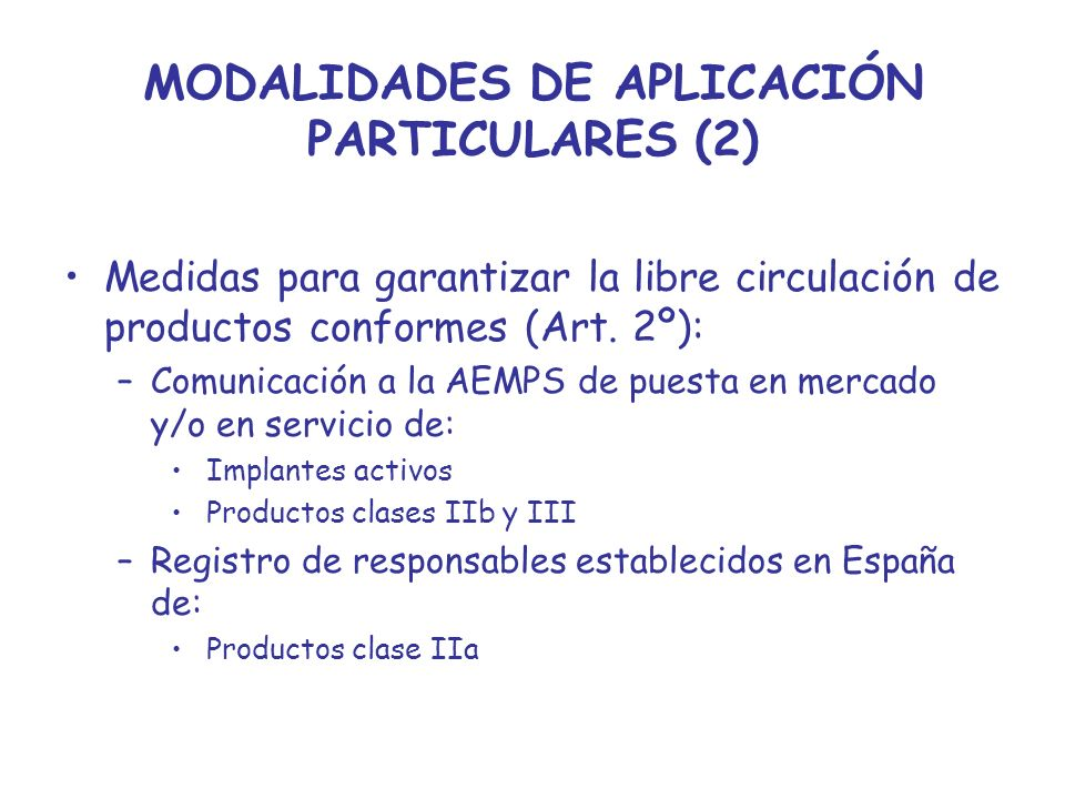 MODALIDADES DE APLICACIÓN PARTICULARES (2)