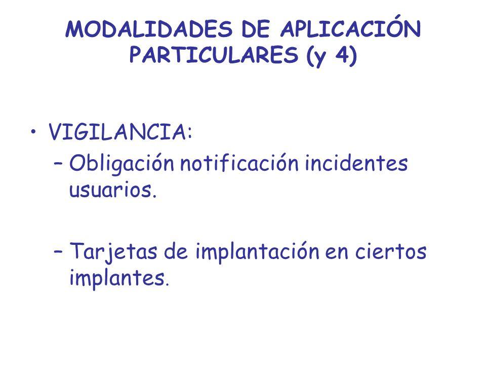 MODALIDADES DE APLICACIÓN PARTICULARES (y 4)
