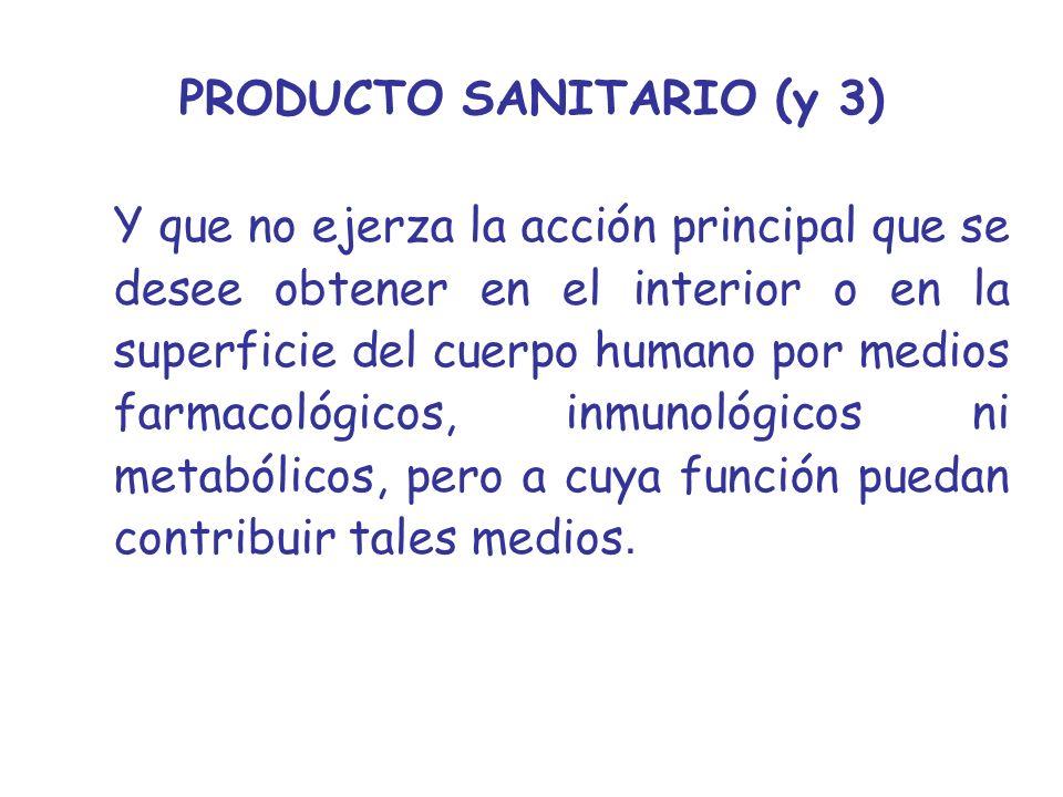 PRODUCTO SANITARIO (y 3)