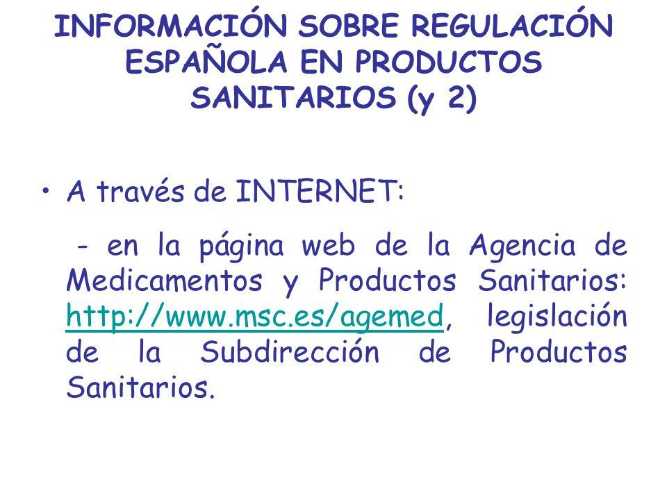 INFORMACIÓN SOBRE REGULACIÓN ESPAÑOLA EN PRODUCTOS SANITARIOS (y 2)