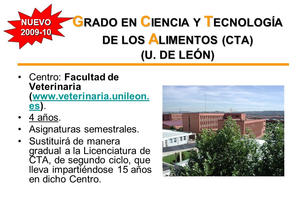 GRADO EN CIENCIA Y TECNOLOGÍA DE LOS ALIMENTOS (CTA) (U. DE LEÓN)
