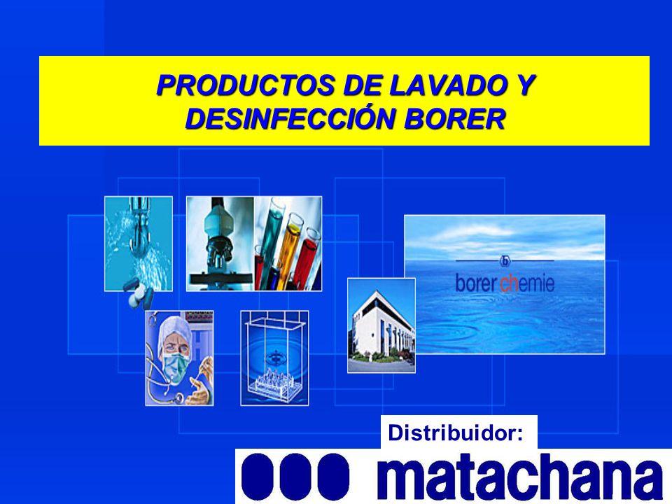 PRODUCTOS DE LAVADO Y DESINFECCIÓN BORER