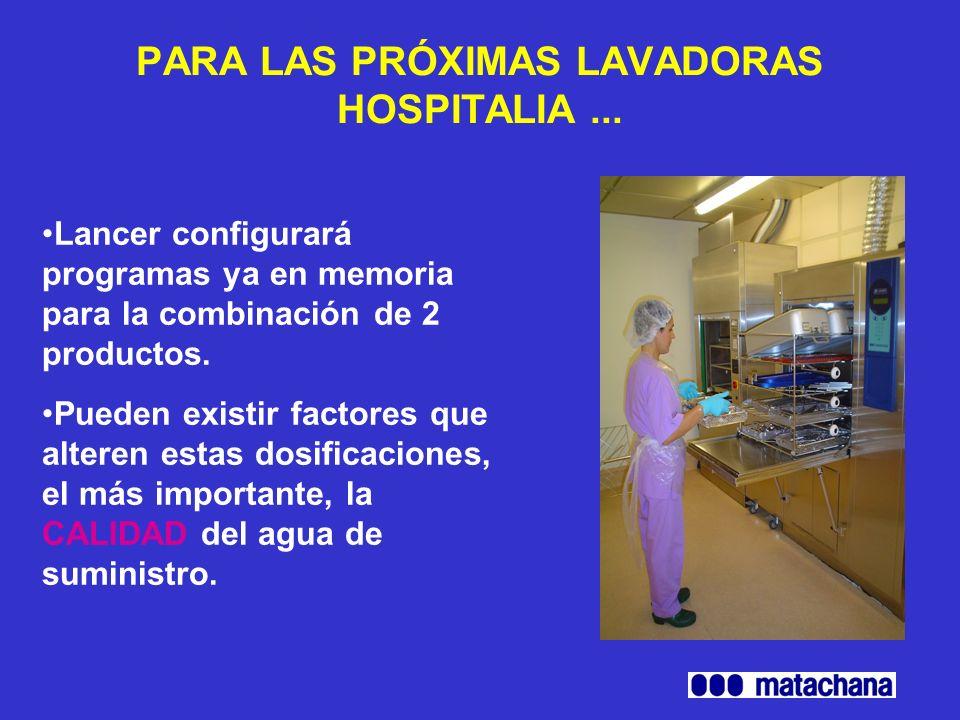 PARA LAS PRÓXIMAS LAVADORAS HOSPITALIA ...