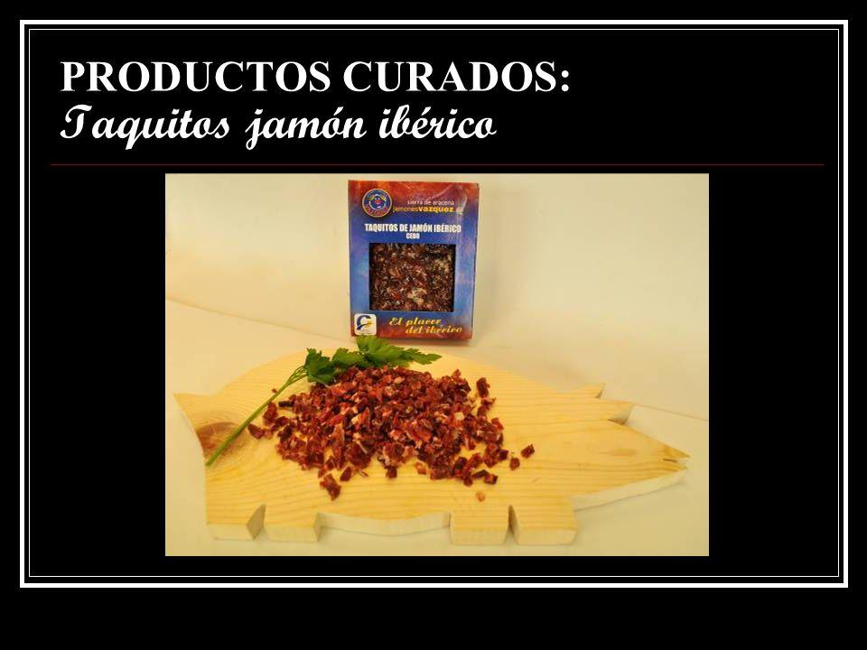 PRODUCTOS CURADOS: Taquitos jamón ibérico