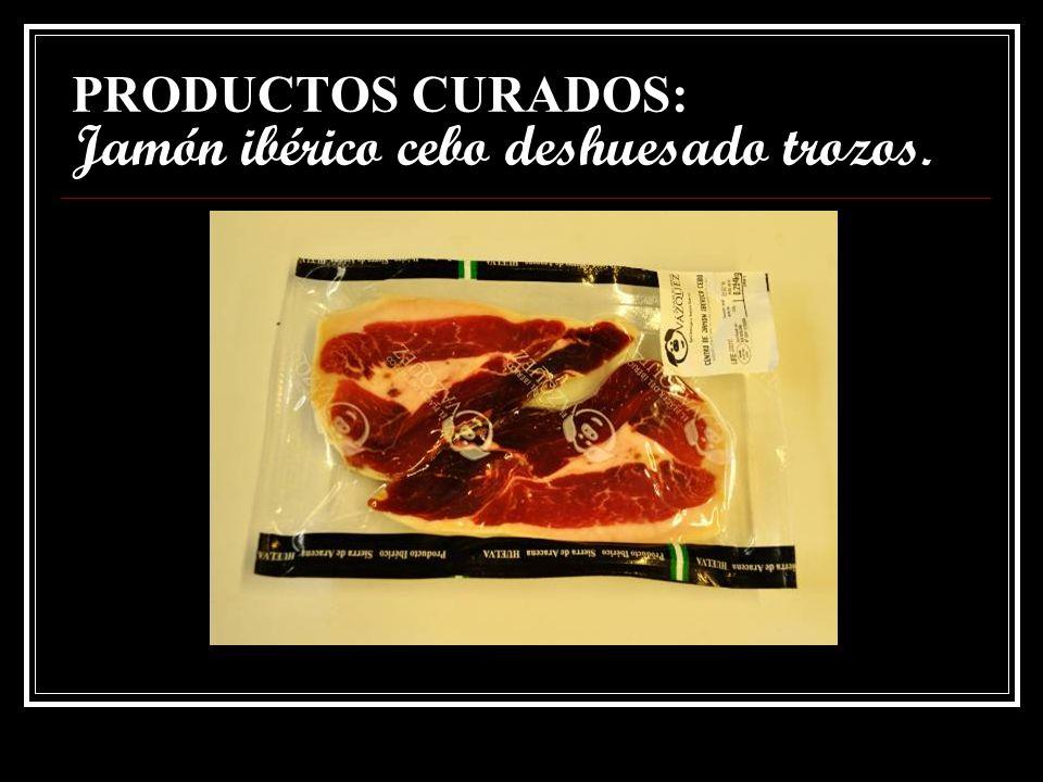 PRODUCTOS CURADOS: Jamón ibérico cebo deshuesado trozos.