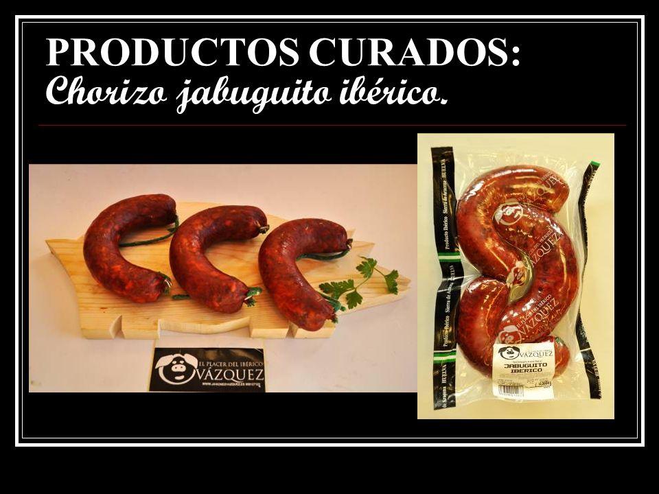 PRODUCTOS CURADOS: Chorizo jabuguito ibérico.