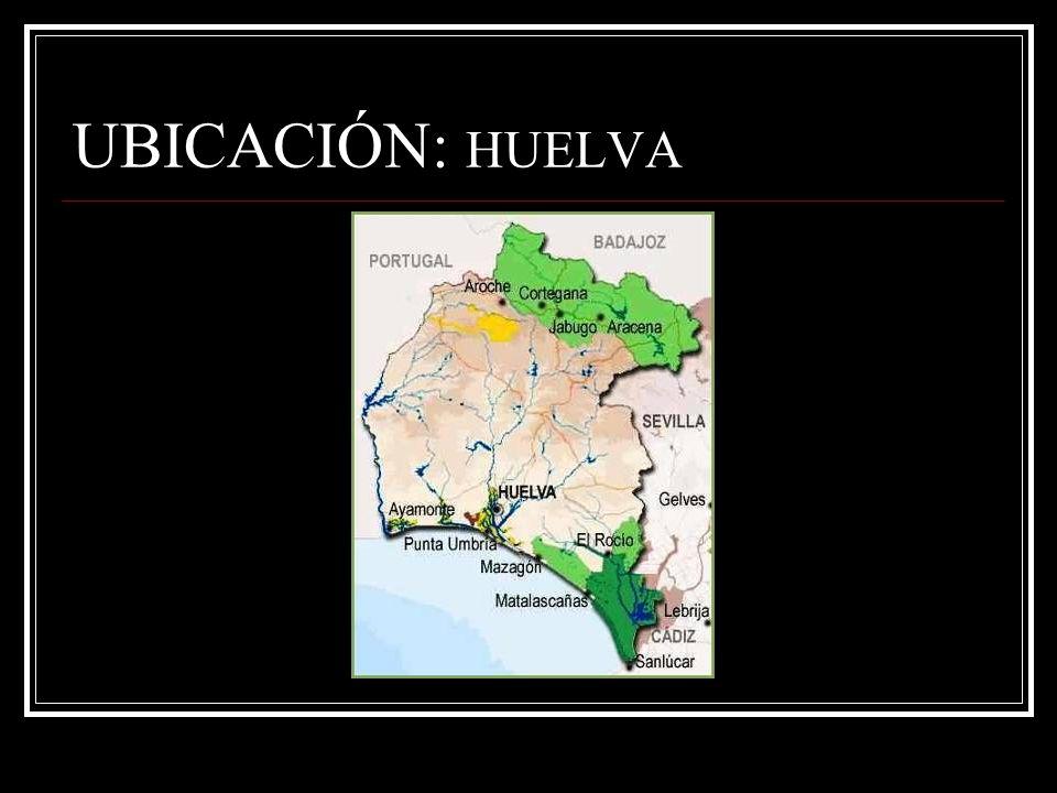 UBICACIÓN: HUELVA