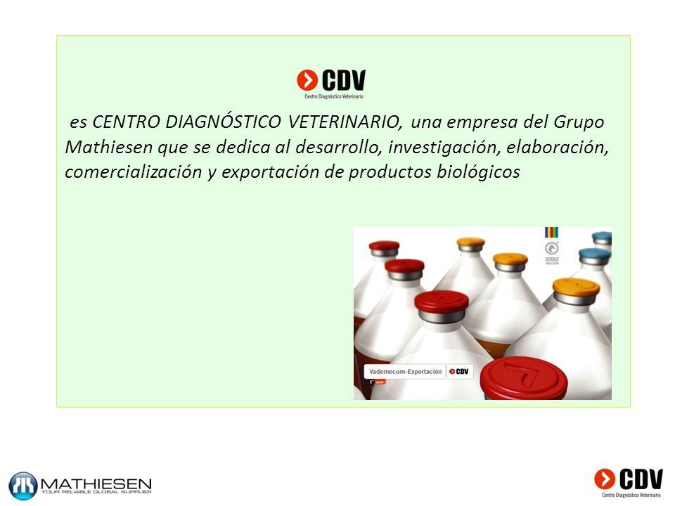 es CENTRO DIAGNÓSTICO VETERINARIO, una empresa del Grupo Mathiesen que se dedica al desarrollo, investigación, elaboración, comercialización y exportación de productos biológicos
