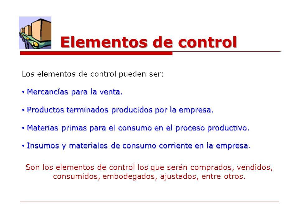 Elementos de control Los elementos de control pueden ser: