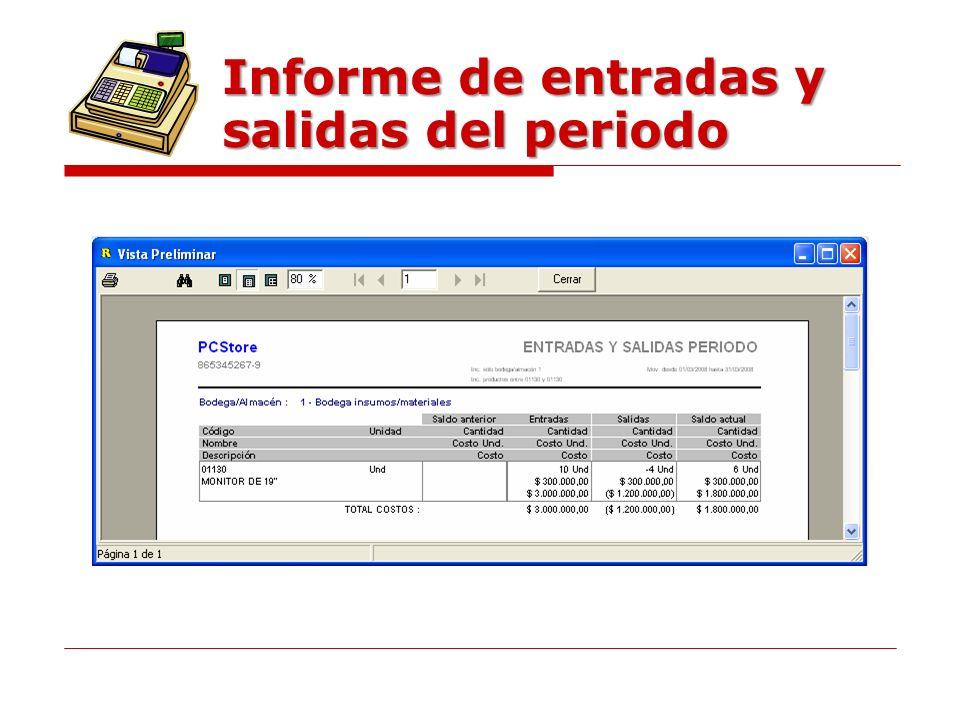 Informe de entradas y salidas del periodo