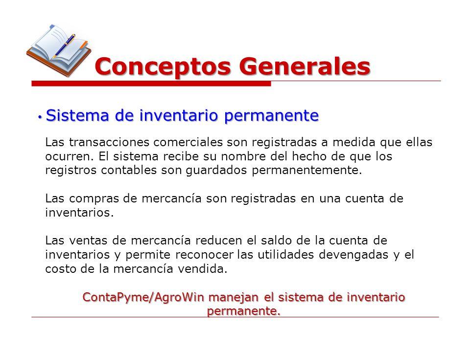 ContaPyme/AgroWin manejan el sistema de inventario permanente.