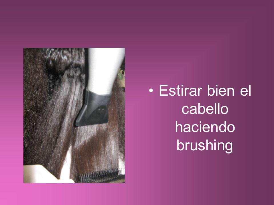 Estirar bien el cabello haciendo brushing