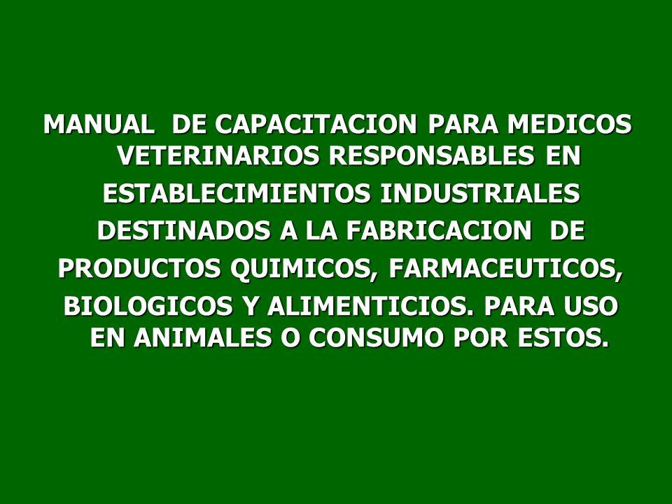 MANUAL DE CAPACITACION PARA MEDICOS VETERINARIOS RESPONSABLES EN