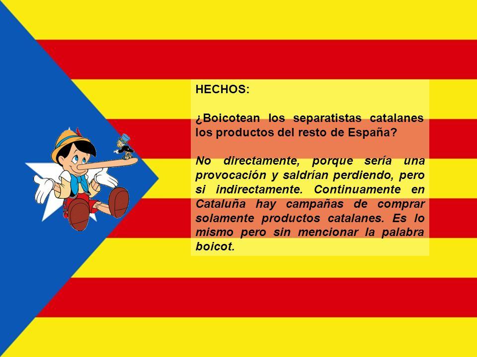 HECHOS: ¿Boicotean los separatistas catalanes los productos del resto de España