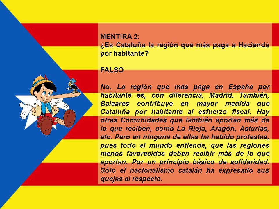MENTIRA 2: ¿Es Cataluña la región que más paga a Hacienda por habitante FALSO.