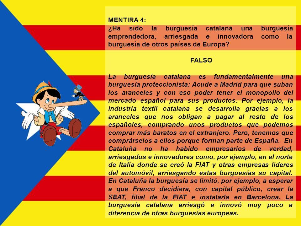 MENTIRA 4: ¿Ha sido la burguesía catalana una burguesía emprendedora, arriesgada e innovadora como la burguesía de otros países de Europa
