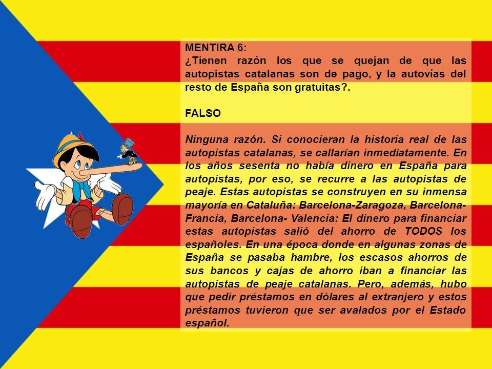 MENTIRA 6: ¿Tienen razón los que se quejan de que las autopistas catalanas son de pago, y la autovías del resto de España son gratuitas .
