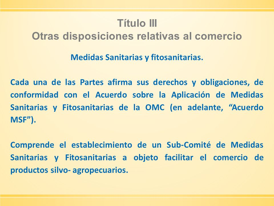 Título III Otras disposiciones relativas al comercio
