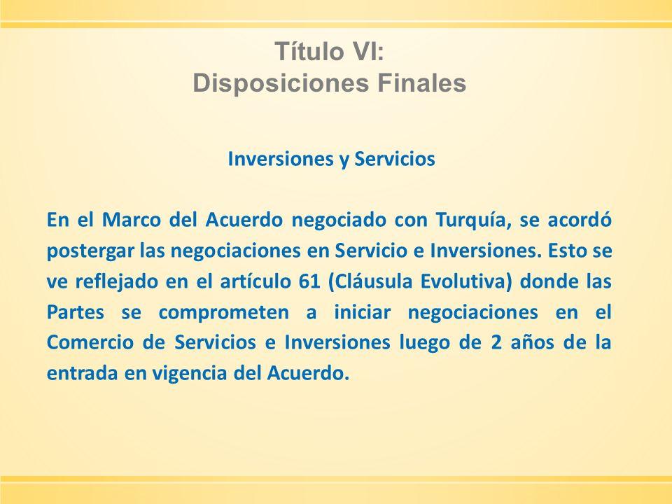 Disposiciones Finales Inversiones y Servicios
