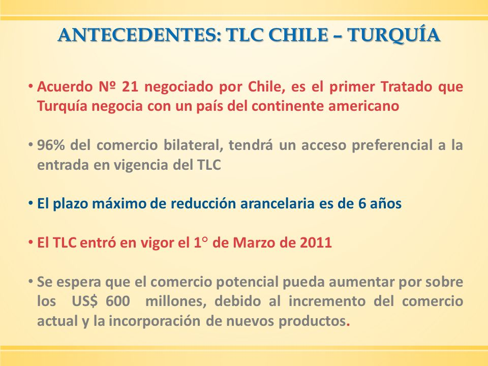 ANTECEDENTES: TLC CHILE – TURQUÍA