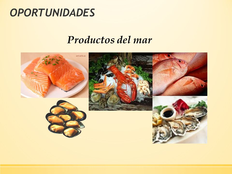 OPORTUNIDADES Productos del mar