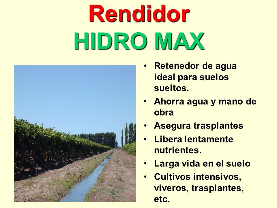 Rendidor HIDRO MAX Retenedor de agua ideal para suelos sueltos.