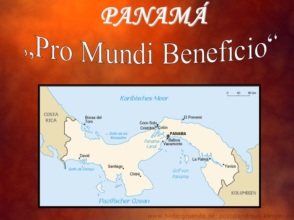 "PANAMÁ ""Pro Mundi Beneficio"