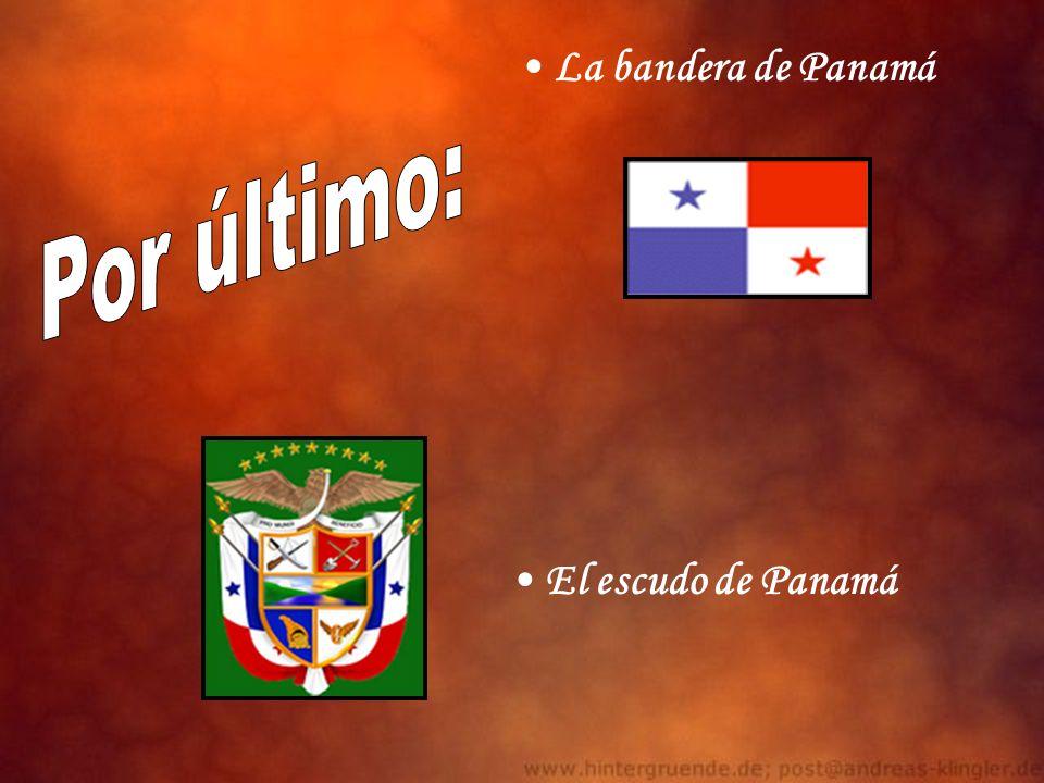 La bandera de Panamá Por último: El escudo de Panamá