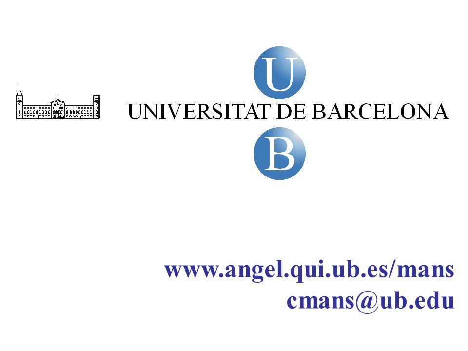 www.angel.qui.ub.es/mans cmans@ub.edu 26