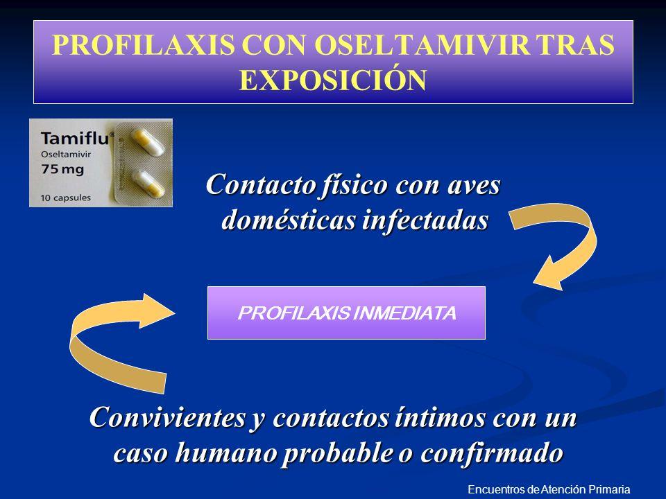 PROFILAXIS CON OSELTAMIVIR TRAS EXPOSICIÓN