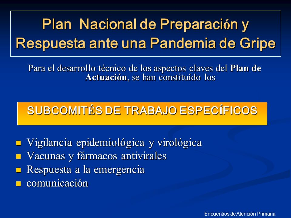 Plan Nacional de Preparación y Respuesta ante una Pandemia de Gripe