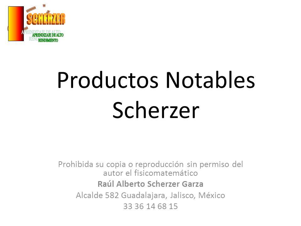 Productos Notables Scherzer