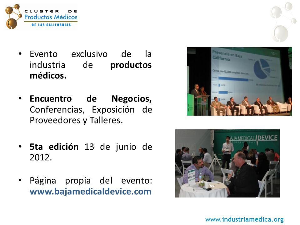Evento exclusivo de la industria de productos médicos.