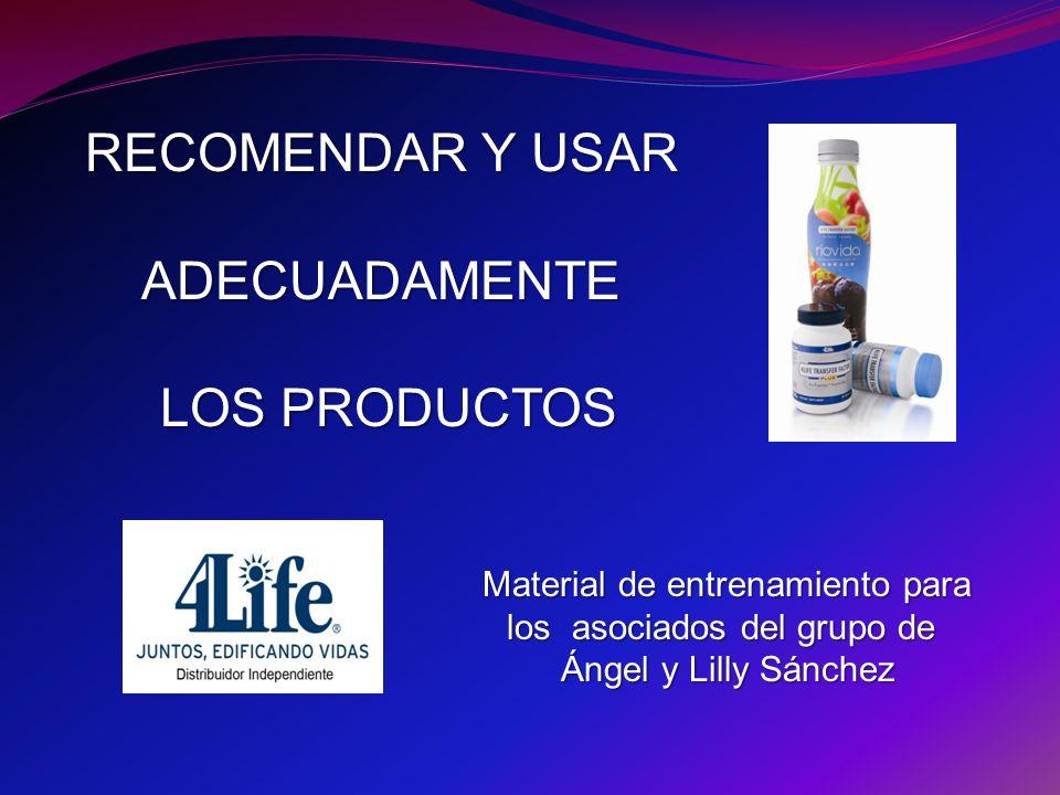 RECOMENDAR Y USAR ADECUADAMENTE LOS PRODUCTOS