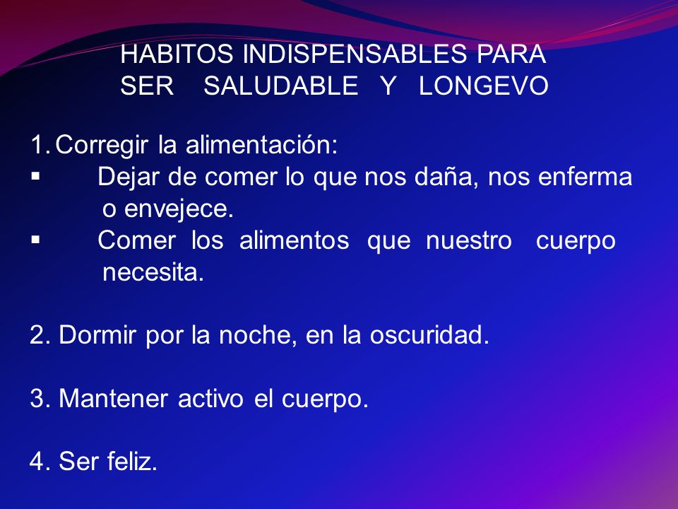 HABITOS INDISPENSABLES PARA